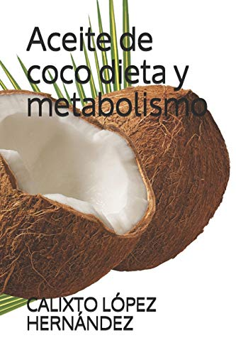 Aceite de coco dieta y metabolismo