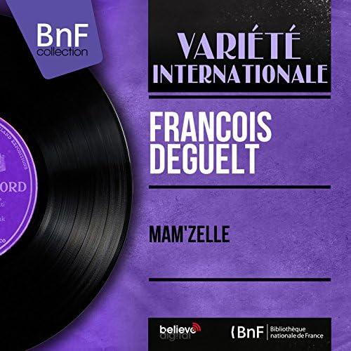 François Deguelt feat. Jo Moutet Et Son Orchestre