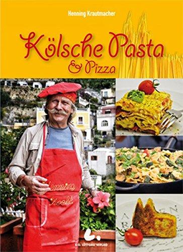 Kölsche Pasta & Pizza: Nudeln und mehr - serviert auf