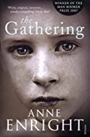 Gathering by Anne Enright(2008-03-01)
