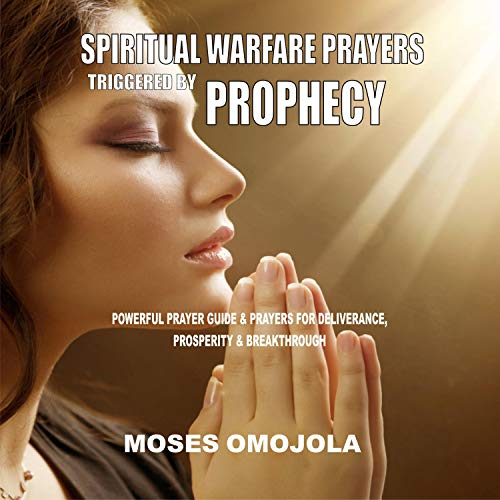 Spiritual Warfare Prayers Triggered by Prophecy  By  cover art