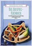 Baby-led weaning Kochbuch: Die 100 besten Rezepte für dein Baby und die ganze Familie - Band 1