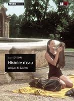 Histoire D'Eau [Italian Edition]