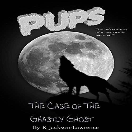 PUPS - The Case of the Ghastly Ghost audiobook cover art