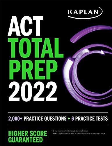 ACT Total Prep 2022: 6 Practice Tests + Proven Strategies + Online + Video (Kaplan...