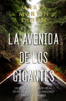 LA AVENIDA DE LOS GIGANTES: El thriller que cuestionará tu moralidad de [Marta Martín Girón, Trabajobbie]