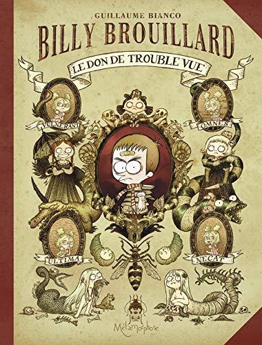 Billy Brouillard T01: Le Don de trouble-vue