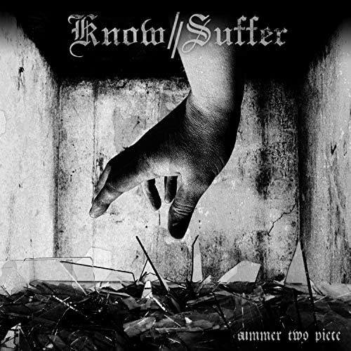 Know//suffer