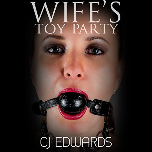 Wife's Toy Party audiobook cover art