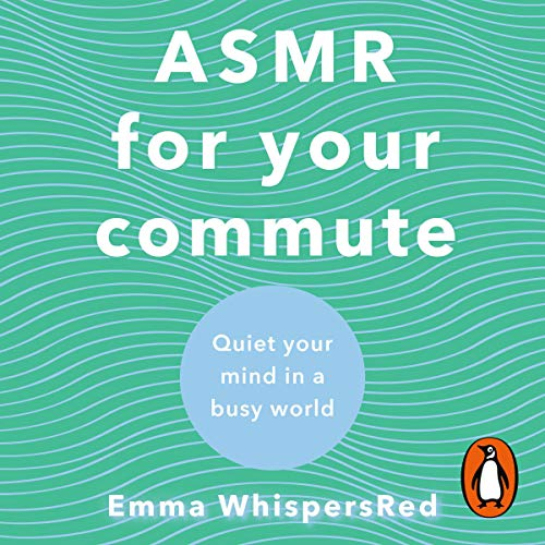 ASMR for Your Commute audiobook cover art