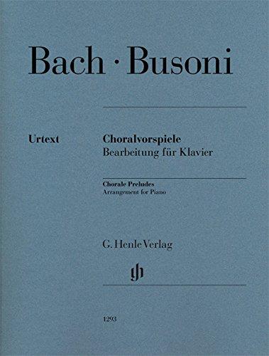 Choralvorspiele (Johann Sebastian Bach) - Bearbeitung für Klavier