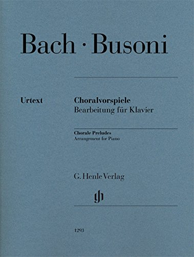 Choralvorspiele (Johann Sebastian Bach) - Bearbeitung für Klavier: Bearbeitung fr Klavier