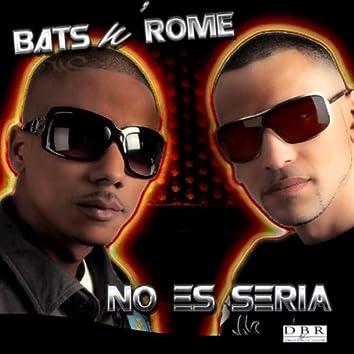 No Es Seria (feat. Money Hunters)