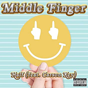 Middle Finger (feat. Carson Key)