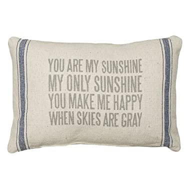 Primitives by Kathy 3-Stripe Throw Pillow 15.5 x 10-Inch, You Are My Sunshine