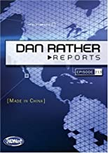 Dan Rather Reports #213: Made In China