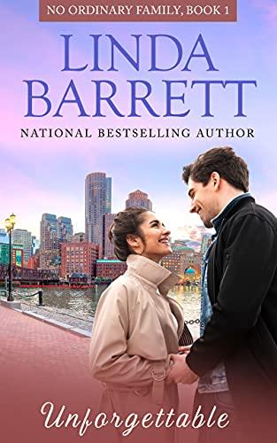 Unforgettable (No Ordinary Family Book 1) by [Linda Barrett]