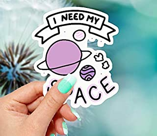 Best i need my space sticker Reviews