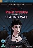 Pink String and Sealing Wax [Edizione: Regno Unito] [Import]...