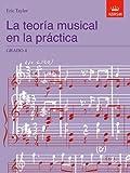 La teoría musical en la práctica Grado 4: Spanish Edition (Music Theory in Practice (ABRSM))
