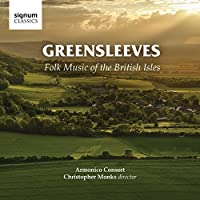 Greensleeves - Folk Music of the British Isles by Armonico Consort