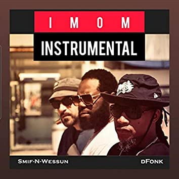 Imom (Instrumental) [feat. Smif-n-Wessun]