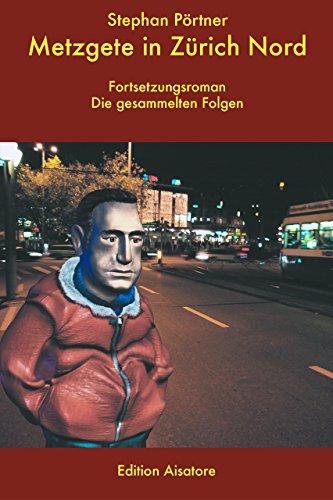 Metzgete in Zürich Nord (Henry Kummer ermittelt 2)