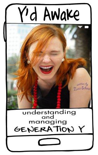 Y'd Awake: Understanding and Managing Generation Y (English Edition)