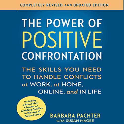 The Power of Positive Confrontation audiobook cover art