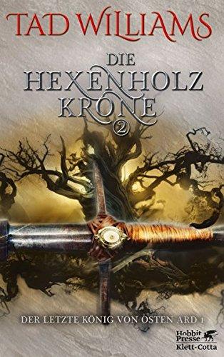 Der letzte König von Osten Ard / Die Hexenholzkrone 2: Der letzte König von Osten Ard 1