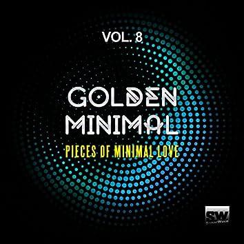 Golden Minimal, Vol. 8 (Pieces Of Minimal Love)
