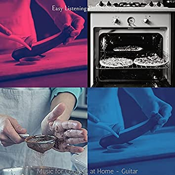 Music for Cooking at Home - Guitar