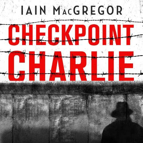 Checkpoint Charlie cover art