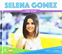 Selena Gomez: Pop Star (Big Buddy Pop Biographies)