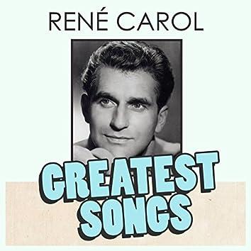 René Carol's Greatest Songs