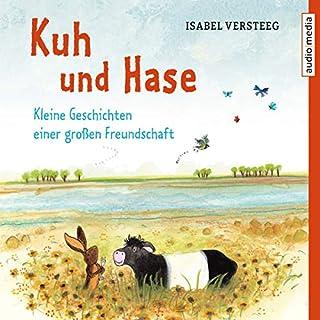 Kuh und Hase - Kleine Geschichten einer großen Freundschaft Titelbild
