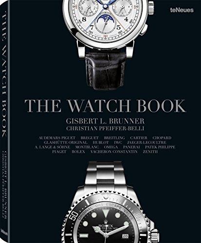 The Watch Book. Der erste reichbebilderte Band der bedeutendsten Armbanduhren-Marken vom besten Kenner der Uhrenwelt Gisbert L.- Brunner (Deutsch, Englisch, Französisch) - 25 x 32 cm, 256 Seiten