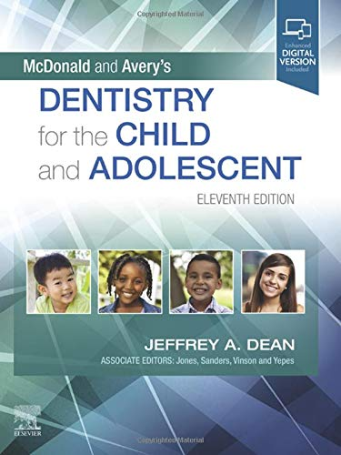 Compare Textbook Prices for McDonald and Avery's Dentistry for the Child and Adolescent 11 Edition ISBN 9780323698207 by Dean DDS  MSD, Jeffrey A.