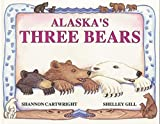 Alaska's Three Bears Children's Book