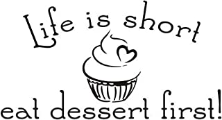 DNVEN 17 inches x 8 inches Life is Short Eat Dessert First Cupcake Ice Cream Wall Decals Waterproof Kitchen Dining Room Quotes Words Sayings Wall Decals Modern Home Wall Decor Stickers