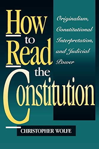 Compare Textbook Prices for How to Read the Constitution  ISBN 9780847682355 by Wolfe, Christopher