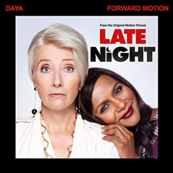 "Forward Motion (From The Original Motion Picture ""Late Night"")"