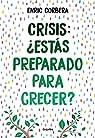 Crisis, ¿estás preparado para crecer? par Corbera