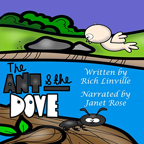 The Ant and the Dove: A Fable to Learn From audiobook cover art