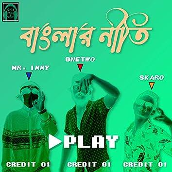 Banglar Niti (feat. SKARO & Mr. Immy)