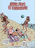 Amour, sexe et bigorneaux, Tome 1 - Les losers sont en vacances