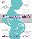 Schwangerschaft & Geburt: Alle Antworten auf meine Fragen - Dr. Chandrima Biswas