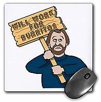 面白いユーモラスなMan Guy with a sign will work for Burritos–マウスパッド、8× 8インチ(MP 117032_ 1)