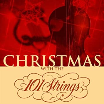 Christmas with the 101 Strings Orchestra
