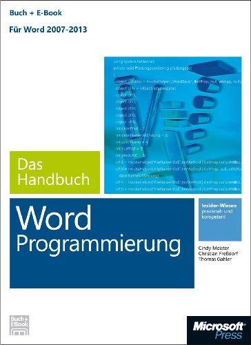 Microsoft Word Programmierung - Das Handbuch (Buch + E-Book). Für Word 2007 - 2013